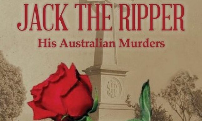 Jack-the-Ripper-His-Australian-Murders-BLHN (003) cropped